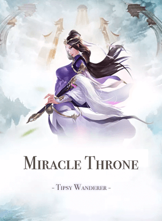 Miracle Throne